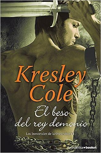 El beso del rey demonio (Booket Logista): Amazon.es: Kresley Cole, Anna Turró i Casanovas: Libros