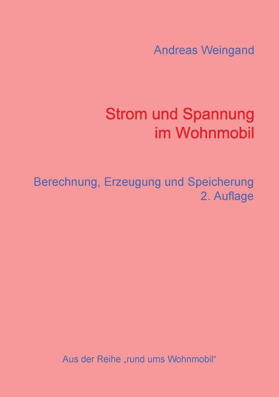 Strom Und Spannung Im Wohnmobil (German Edition) pdf