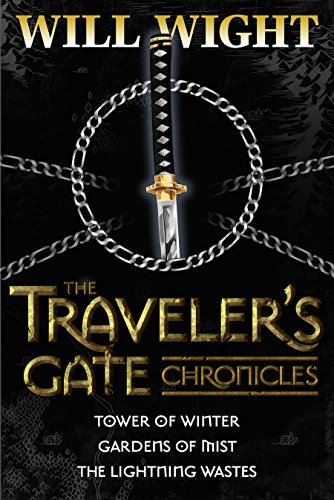 (The Traveler's Gate Chronicles (Complete) (The Traveler's Gate Trilogy Book 0))