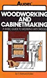 Woodworking and Cabinetmaking, F. Richard Boller and Rex Miller, 0025128000