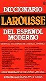 Kyпить Diccionario Larousse del Español Moderno (Spanish Edition) на Amazon.com