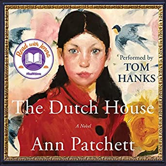 The Dutch House by Ann Patchet
