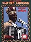 Clifton Chenier-King of Zydeco, Clifton Chenier, 0786628383