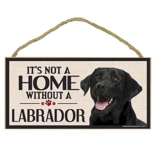Imagine This Wood Sign for Black Lab Dog Breeds