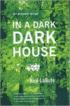 In a Dark Dark House: A Play