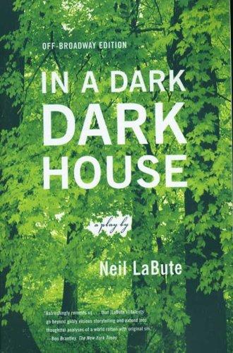 Read Online In a Dark Dark House: A Play pdf epub