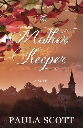 Paula Scott on The Mother Keeper | author interview + giveaway