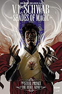 Shades of Magic: The Steel Prince #3.1: The Rebel Army (Shades of Magic - The Steel Prince)