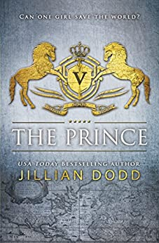 The Prince (Spy Girl Book 1) by [Dodd, Jillian]