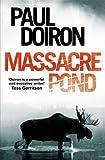 Massacre Pond (Mike Bowditch 4)