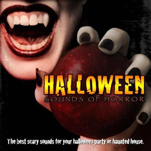 Halloween Sounds Of Horror - Scary Music And Scream -