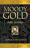 Moody Gold, Ray Comfort, 0882709623