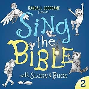 Sing the Bible with Slugs & Bugs: Volume 2