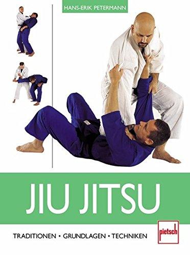 Jiu Jitsu  Traditionen   Grundlagen   Techniken