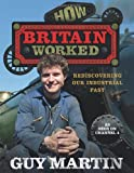 How Britain Worked, Guy Martin, 0753540843