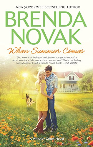 When Summer Comes (A Whiskey Creek Novel Book 3) by [Novak, Brenda]