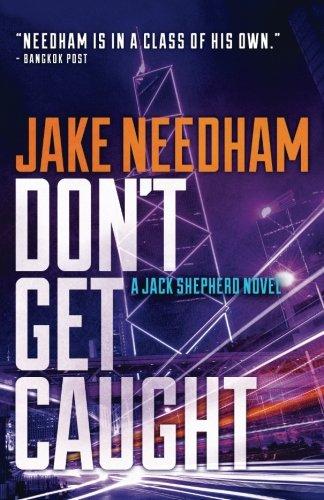 Don't Get Caught (The Jack Shepherd novels) (Volume 5)