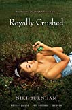 Download Royally Crushed: Royally Jacked, Spin Control, Do-Over   [ROYALLY CRUSHED] [Paperback] in PDF ePUB Free Online