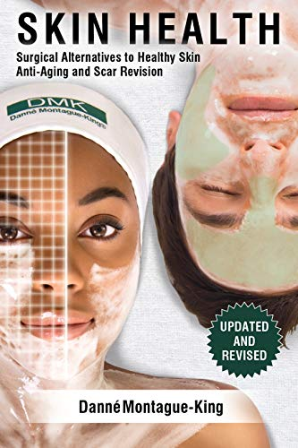 51yESfJPsLL - Skin Health: Surgical Alternatives to Healthy Skin, Anti-aging and Scar Revision