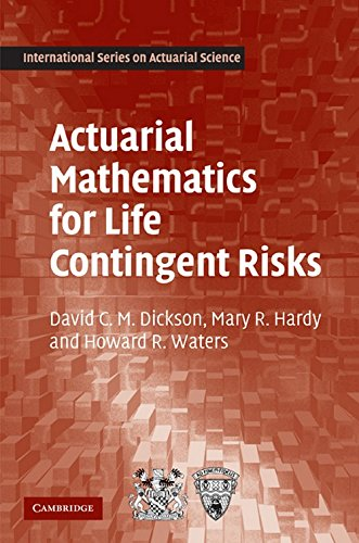 Actuarial Mathematics For Life Contingent Risks  International Series On Actuarial Science