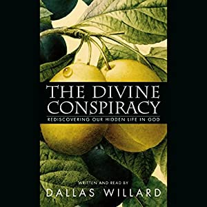 The Divine Conspiracy Hörbuch