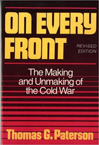 on every front the making and unmaking of the cold war revised  on every front the making and unmaking of the cold war revised edition norton essays in american history 1st edition