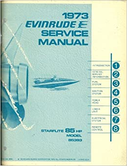 Admirable 1973 Evinrude Service Manual Starflite 85 Hp Model 85393 Outboard Wiring Digital Resources Cettecompassionincorg