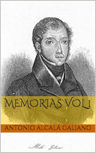 Memorias  vol 1 (Spanish Edition) - Galiano Collection