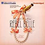 Rebel Belle | Rachel Hawkins