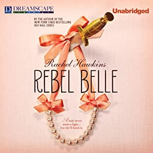 Rebel Belle Audiobook