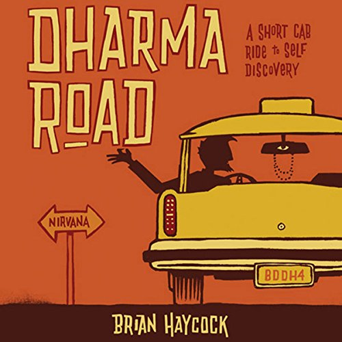 Bv Cab - Dharma Road: A Short Cab Ride to Self Discovery