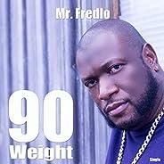 90 Weight