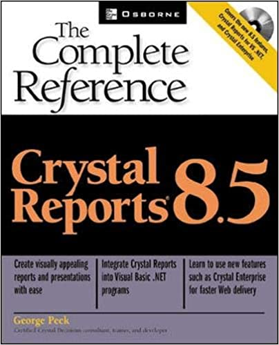 Crystal Reports 8.5: The Complete Reference