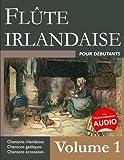 Flûte irlandaise pour débutants - Volume 1