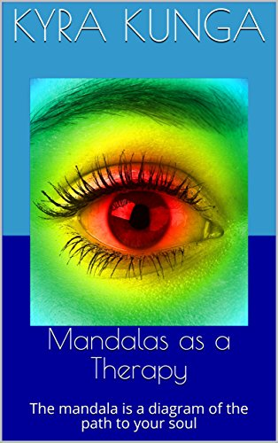Mandalas as a Therapy: The mandala is a diagram of the path to your