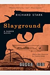 Slayground: A Parker Novel (Parker Novels Book 14)
