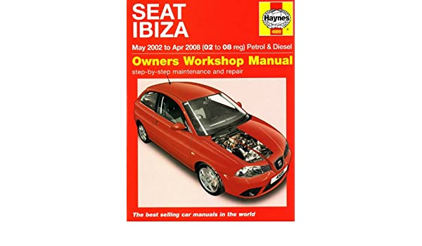 Seat Ibiza Petrol and Diesel: 02 to 08 (Haynes Service and Repair Manuals): Martynn Randall: 5069827846166: Amazon.com: Books