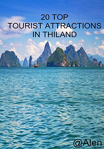 20 Top Tourist Attractions in Thailand: Thailand is the most popular tourist destination in Southeast Asia, and for a reason. You can find almost anything here.