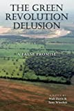 The Green Revolution Delusion: A False Promise