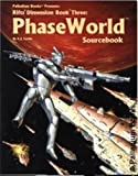 Phase World Sourcebook, Vince Martin and Alex Marciniszyn, 0916211797