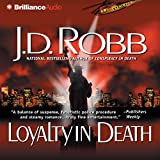 Loyalty in Death: In Death, Book 9