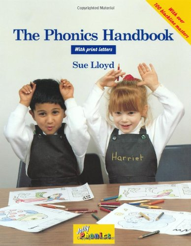 The Phonics Handbook in Print Letter: A Handbook for Teaching Reading, Writing and Spelling (Jolly - Letters Jolly