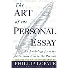 The Art of the Personal Essay: An Anthology from the Classical Era to the Present
