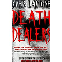 Death Dealers by Yves Lavigne (2001-05-10)