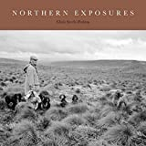 Northern Exposures: A Magnum Photographer's Portrait of Rural Life in the North East of England