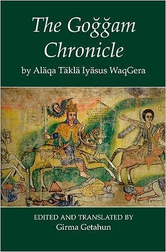 The Goggam Chronicle (Fontes Historiae Africanae)