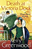 Front cover for the book Death at Victoria Dock by Kerry Greenwood