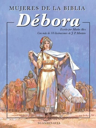 Mujeres de la Biblia: Debora (Spanish Edition) by Brand: Vida