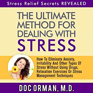 The Ultimate Method for Dealing with Stress Audiobook