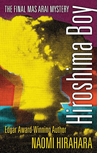 Hiroshima Boy (The Mas Arai Mystery Series)